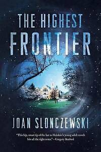 The Highest Frontier by Slonczewski, Joan -Paperback