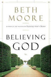 Believing-God-by-Moore-Beth-Paperback