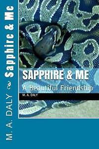 Sapphire and Me by Daly, M. a. -Paperback