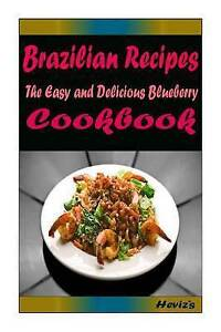 Brazilian Recipes: Most Amazing Recipes Ever Offered by Heviz's -Paperback