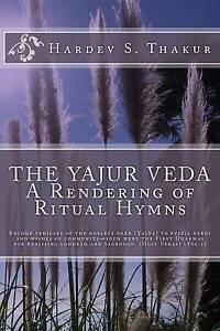The-Yajur-Veda-Rendering-Ritual-Hymns-Become-Vehicles-Noblest-Deed-Yajna-Fulfi
