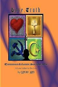 NEW Love, Truth & CommunIslamic Sociopaths: A Love Letter to the Lost