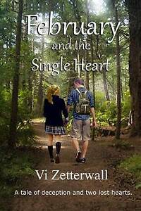 February and the Single Heart: 2nd in the Single Heart Series by Zetterwall, VI