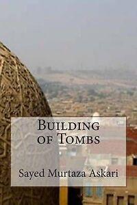 Building-of-Tombs-by-Askari-Sayed-Murtaza-Paperback