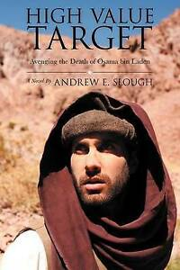 NEW High Value Target: Avenging the Death of Osama Bin Laden (a Novel)