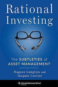 Rational-Investing-The-Subtleties-of-Asset-Management-Columbia-Business-School