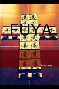 Fuya (Cover B) by Caught, Danny -Paperback