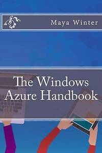 The Windows Azure Handbook by Winter, Maya -Paperback