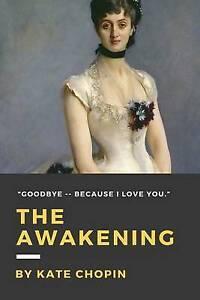 The Awakening by Chopin, Kate 9781535113298 -Paperback