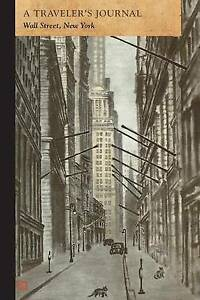 Wall Street, New York: A Traveler's Journal by Applewood Books -Paperback