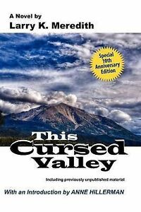 NEW This Cursed Valley by Larry K. Meredith
