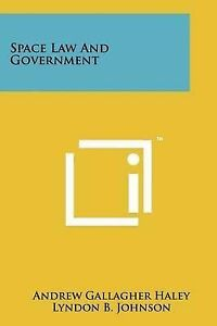 Space Law and Government 9781258267155 -Paperback