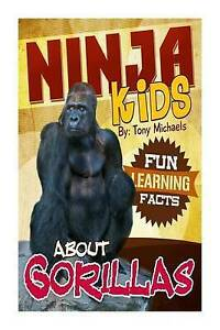 Fun Learning Facts about Gorillas: Illustrated Fun Learning for K 9781517159252