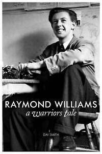 (Good)-Raymond Williams A Warrior's Tale (Library of Wales) (Library of Wales) (