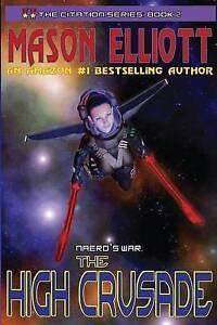 The-High-Crusade-Naero-039-s-War-by-Elliott-Mason-Paperback