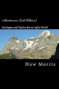 Strattomics (2nd Edition) Development Strategies Tact by Morris Mba CD MR Huw