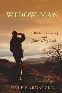Widow-Man by Kardatzke, Nyle -Paperback