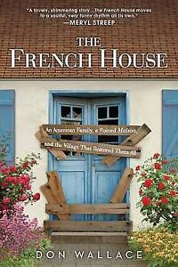 The French House: An American Family-ExLibrary