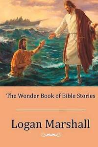 The-Wonder-Book-of-Bible-Stories-by-Marshall-Logan-Paperback