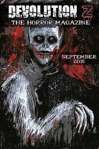 Devolution Z September 2015: The Horror Magazine by Devolution Z. -Paperback