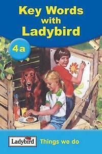Key Words: 4a Things we do: Things We Do Bk. 4a, Ladybird, Very Good Book
