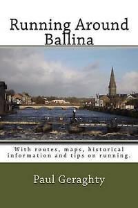 Running Around Ballina   Geraghty, MR Paul -Paperback