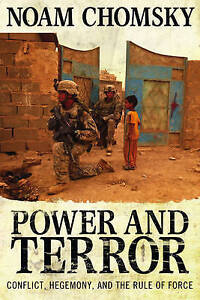 Power and Terror: Conflict, Hegemony, and the Rule of Force-ExLibrary