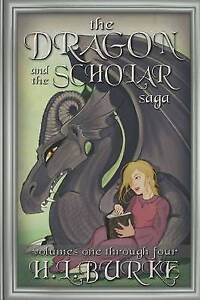 The Dragon and the Scholar Saga by H L Burke (Paperback / softback, 2016)
