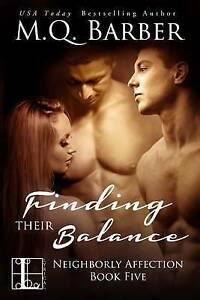 Finding Their Balance by Barber, M. Q. -Paperback