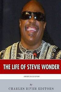 NEW American Legends: The Life of Stevie Wonder by Charles River Editors