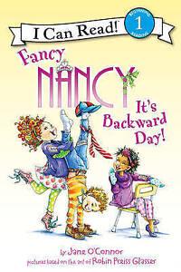 Fancy Nancy: It's Backward Day! By O'Connor, Jane 9780062269812 -Paperback