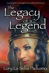 The Legacy of a Legend by Selva Paduano, Lory La -Paperback