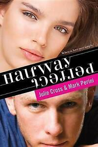 USED (VG) Halfway Perfect by Julie Cross