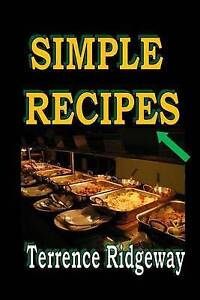 Simple Recipes by Ridgeway, Terrence -Paperback