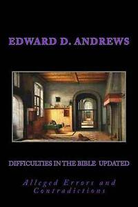 Difficulties in Bible Updated Updated Expanded Edition by Torrey Reuben A