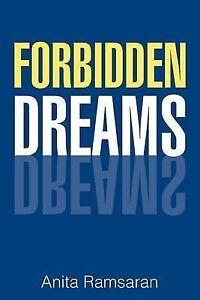 FORBIDDEN DREAMS by Ramsaran, Anita