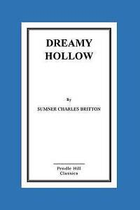 Dreamy Hollow by Britton, MR Sumner Charles -Paperback