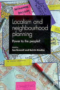 Localism and neighbourhood planning Power to the people by Policy Press - Norwich, United Kingdom - Localism and neighbourhood planning Power to the people by Policy Press - Norwich, United Kingdom
