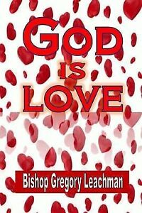 God-Is-Love-by-Leachman-Bishop-Gregory-Paperback