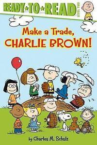 Make a Trade, Charlie Brown! By Schulz, Charles M. 9781481456883 -Hcover