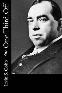 One Third Off by Cobb, Irvin S. 9781517371081 -Paperback
