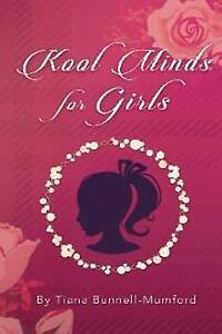 Kool Minds Journal for Girls by Bunnell-Mumford, Tiana Chanay -Paperback