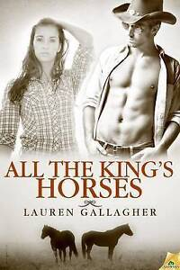 NEW All the King's Horses by Lauren Gallagher