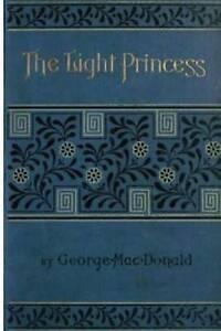 The Light Princess by MacDonald, George 9781530088058 -Paperback