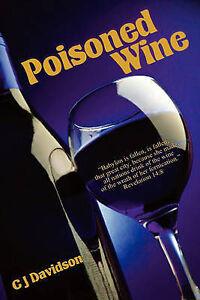 Poisoned Wine by Davidson, Cj -Paperback