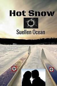 Hot Snow by Ocean, Suellen -Paperback