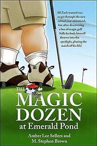 NEW The Magic Dozen at Emerald Pond by Brown