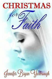 Christmas for Faith by Yarbrough, Jennifer Bryan -Paperback