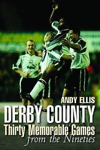 Derby County: From the Nineties,Andy Ellis,New Book mon0000019551