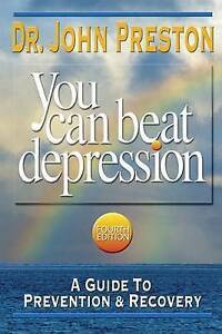 You Can Beat Depression, John Preston